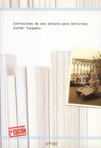 Segunda edición en RqueR de las Confesiones de una editora...