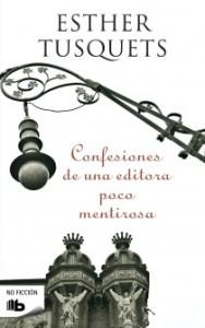 Primera edición de las Confesiones de una editora en Ediciones B